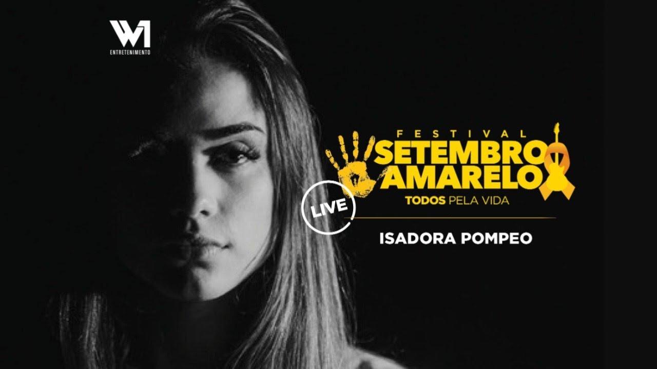 Isadora Pompeo - Live Setembro Amarelo #TodosPelaVida | #EmCasa e Cante #Comigo