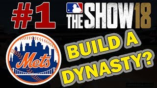 BUILD A DYNASTY WITH THE METS? MLB 18 FRANCHISE MODE
