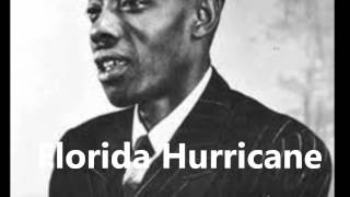 "James Burke ""St. Louis Jimmy"" Oden-Florida Hurricane"