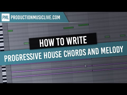 How to write Progressive House Chords and Melody from Scratch