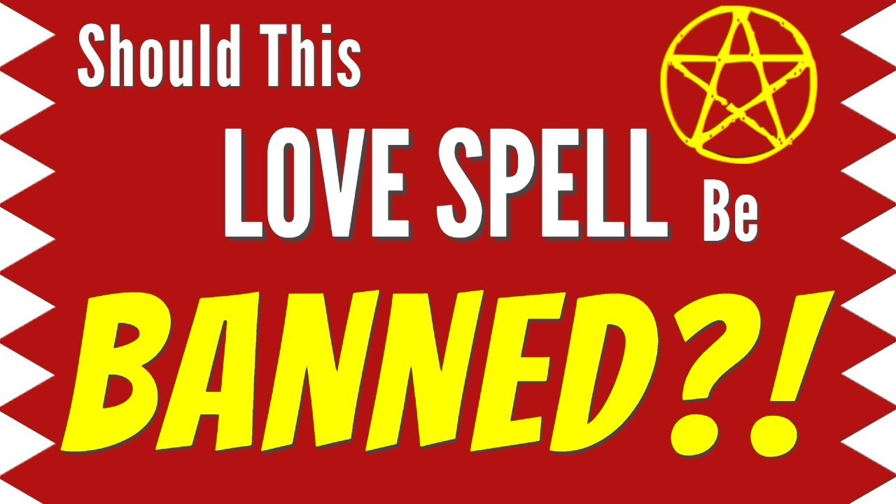 Should This LOVE SPELL Be BANNED? - Black Magic Love Spells