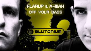 Flarup & A-Wak - Off Your Bass (Short Edit)