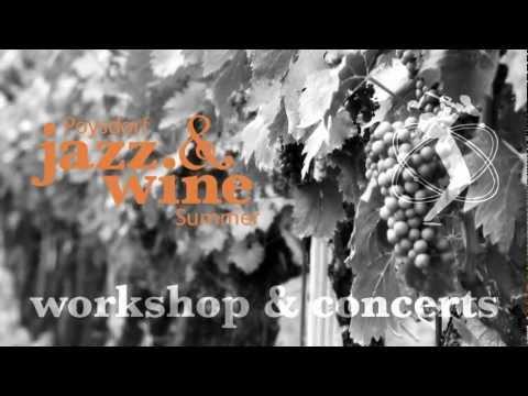Poysdorf Jazz & Wine Summer - International Jazzworkshop