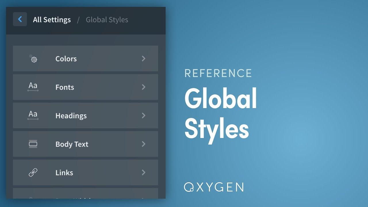 Global Styles - Oxygen