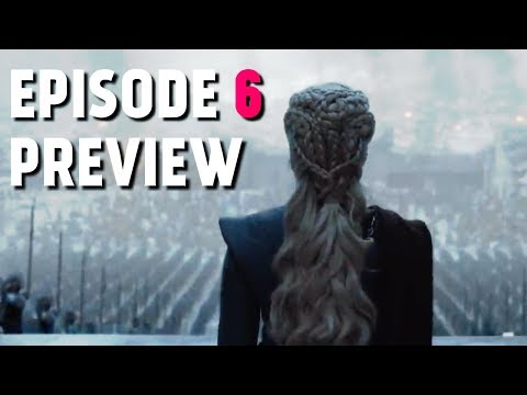 Game of Thrones S8 Episode 6 Preview + Breakdown