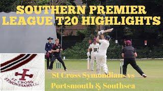 SOUTHERN PREMIER LEAGUE T20 CRICKET: St Cross (inc Sanderstead CC's Jallen) v Portsmouth & Southsea