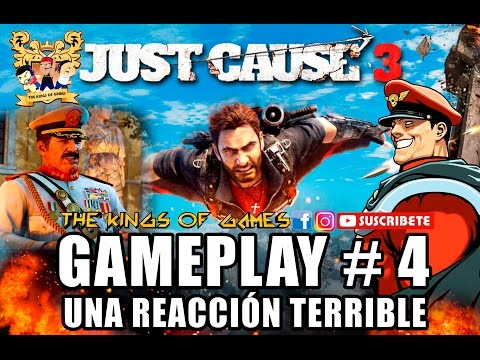JUST CAUSE 3 / PC CAMPAÑA / CAPITULO 4 / UNA REACCIÓN TERRIBLE
