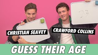 Crawford Collins & Christian Seavey - Guess Their Age