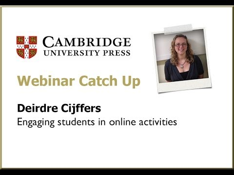 Engaging Students in Online Activities - Deirdre Cijffers