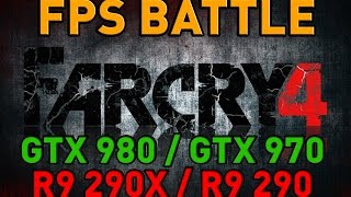 Far Cry 4 - GTX 980/GTX 970/R9 290X/R9 290 - FPS Battle - Nvidia vs AMD [Benchmark]