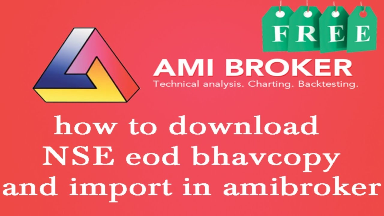 How To Download Free EOD Data For Amibroker In Hindi