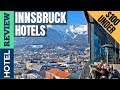✅Innsbruck: Best Hotel In Innsbruck (2019) [Under $100]