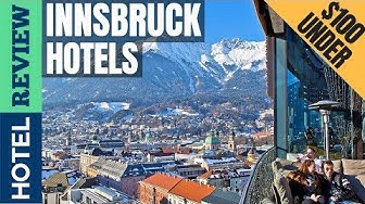 ✅Innsbruck: Best Hotel In Innsbruck (2019) [Under $100]