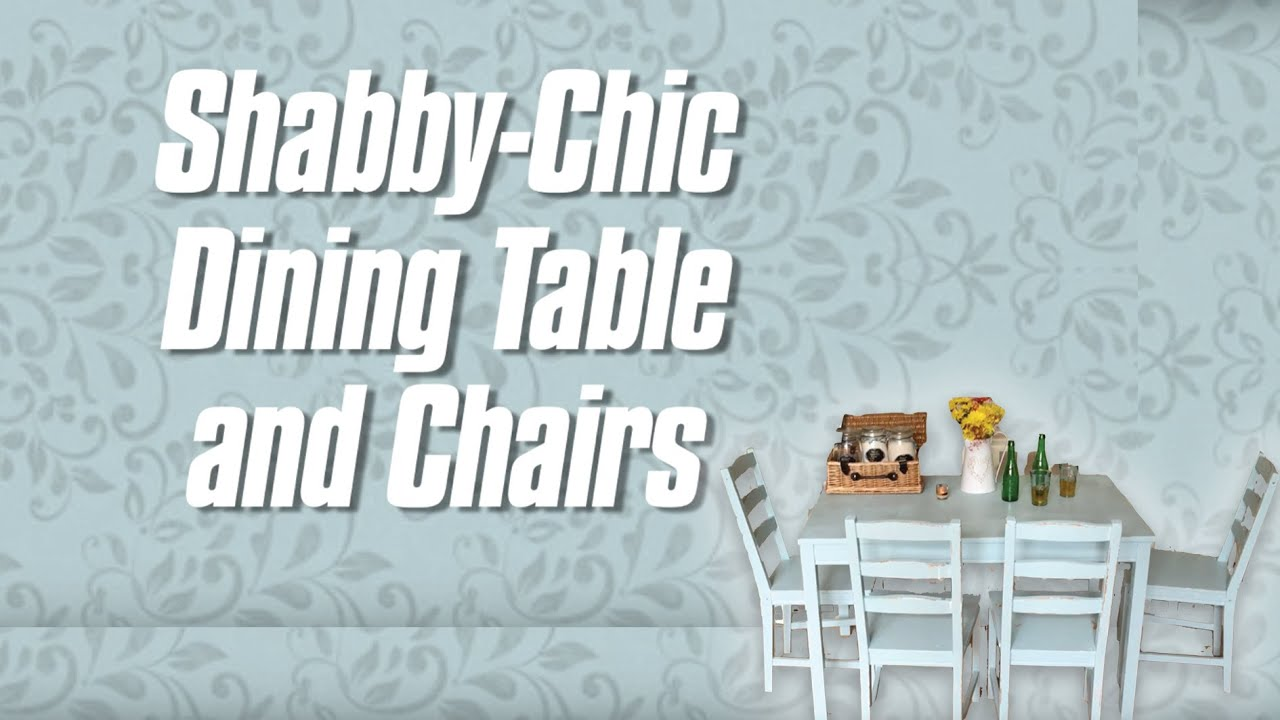 Shabby Chic Dining Table and Chairs How to upcycle