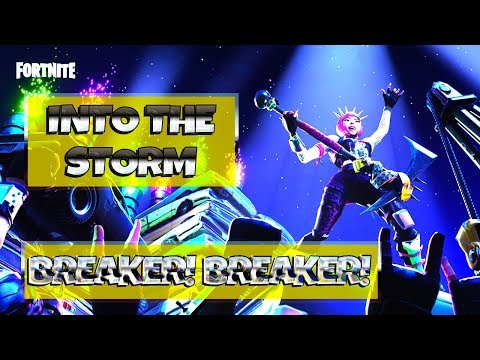 FORTNITE PvE GAMEPLAY : Into The Storm ~ Breaker! Breaker! | Save The World