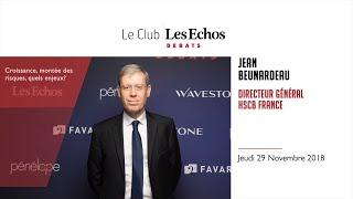Club Les Echos Débats avec Jean Beunardeau Directeur Général de HSBC FRANCE