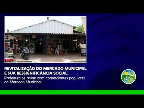 REVITALIZAÇÃO DO MERCADO MUNICIPAL E SUA RESSIGNIFICÂNCIA SOCIAL