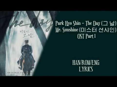 Park Hyo Shin – The Day (그 날) Mr.Sunshine (미스터 션샤인) OST Part 1 Lyrics