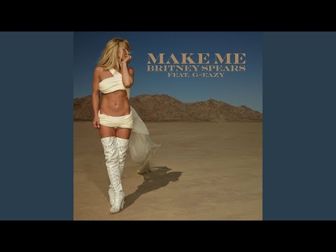 Make Me... (feat. G-Eazy)