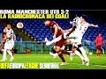 ROMA MANCHESTER UTD 3-2 LA RADIOCRONACA! #ROMAMANCHESTERUTD#UEL #ROMA #MOU #MANCHESTER
