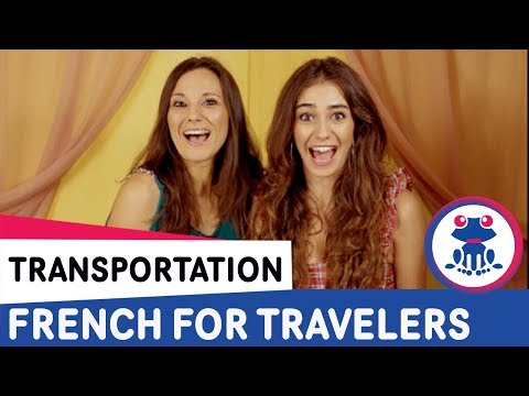 French for Travelers Lesson 9: Means of Transportation