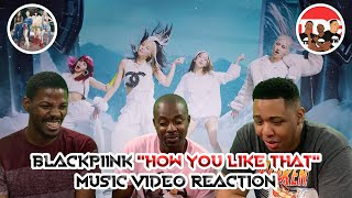 """Blackpink """"How You Like That"""" Music Video Reaction"""