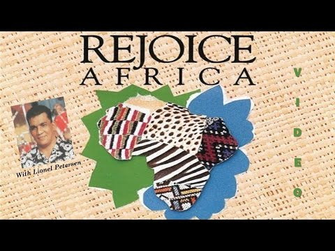 LIONEL PETERSEN- REJOICE AFRICA FULL (VIDEO WITH SUBTITLES)