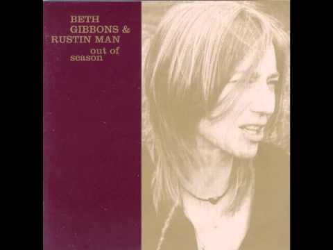 Beth Gibbons  Rustin Man