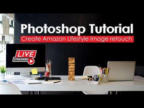 Photoshop Tutorial : Create Amazon Lifestyle Image retouch thumbnail