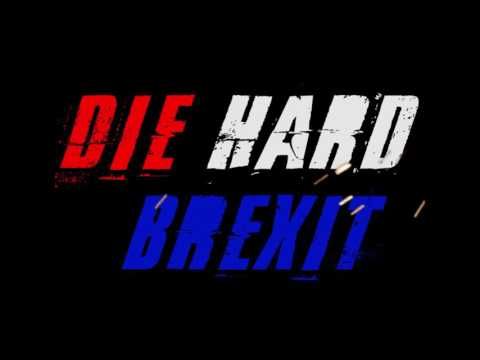Die Hard Brexit Trailer