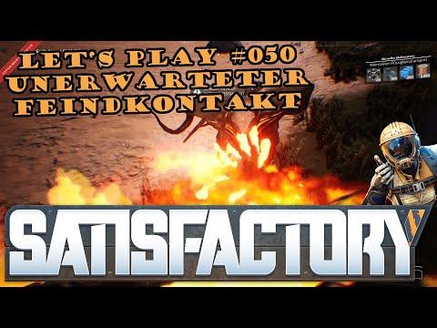 Satisfactory Let's Play #050 - Deutsch - Unerwarteter Feindkontakt