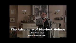 The Adventures of Sherlock Holmes - S1E2 - TÜRKÇE ALTYAZILI