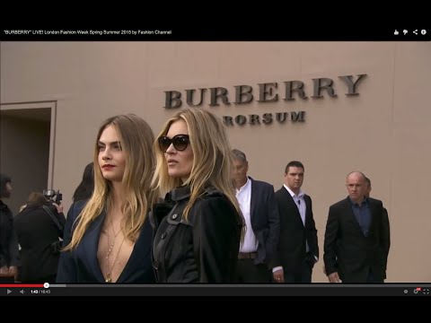 """BURBERRY"" LIVE! London Fashion Week Spring Summer 2015 by Fashion Channel"