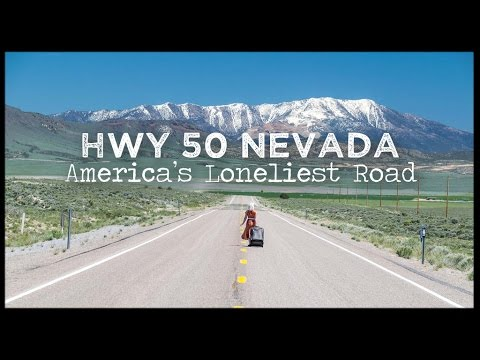 Nevada Road Trip - A Journey down America's Loneliest Road
