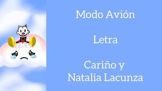 MODO AVIÓN/LETRA/CARIÑO Y NATALIA LACUNZA
