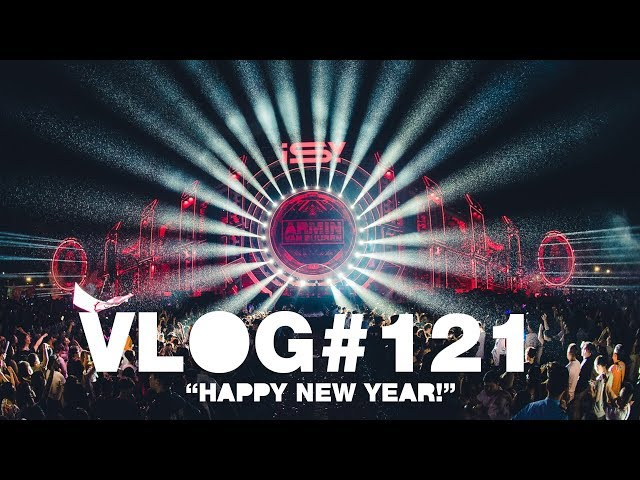 Armin VLOG #121 - Happy New Year