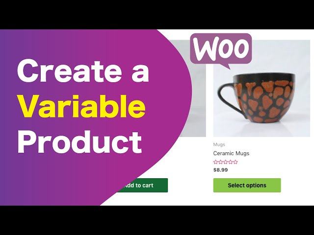How To Create a Variable Product | WooCommerce Tutorial