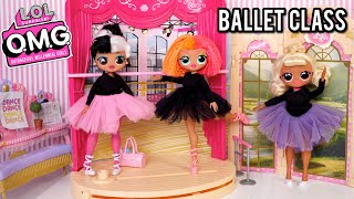 Ballet Class Evening Routine with LOL Omg Doll & Barbie Toys