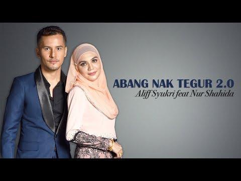 Abang Nak Tegur 2.0 - Aliff Syukri feat Nur Shahida (Official Lyric Video)