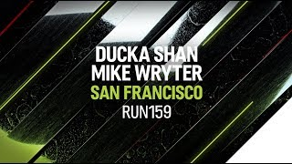 Ducka Shan, Mike Wryter - San Francisco