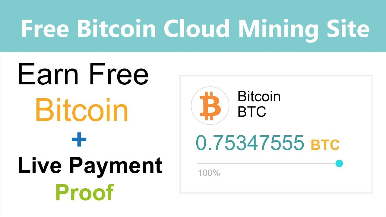 New Free Bitcoin Cloud Mining Site 0.001 BTC Live Withdrawal ...