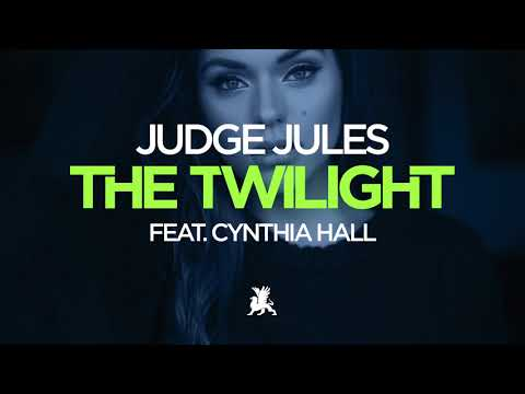Judge Jules feat Cynthia Hall - The Twilight [AVAILABLE JANUARY 29TH 2018]