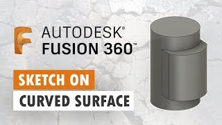 Project Sketch on Curved Surface - Fusion 360