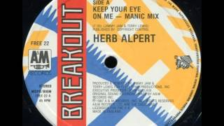 Herb Alpert - Keep Your Eye On Me (Manic Mix)
