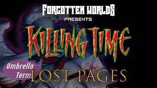 KILLING TIME (Анкхи, ведьмы, два ствола) / LOST PAGES