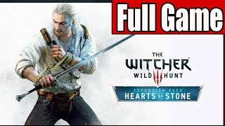 The Witcher 3 Wild Hunt Hearts of Stone Full Game Walkthrough No Commentary