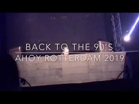 """Back To The 90's """"Ahoy Rotterdam"""" 2019"""