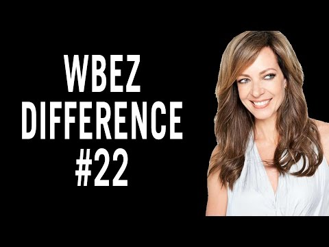 WBEZ Difference #22 - Allison Janney