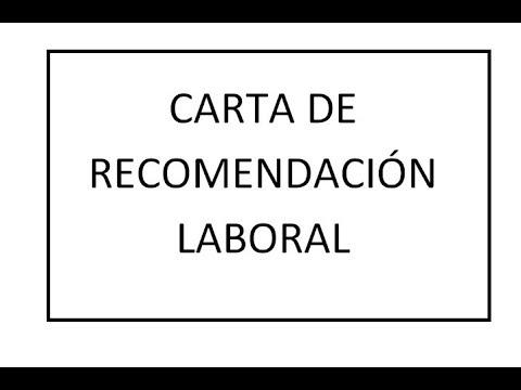 Carta de recomendacion laboral - YouTube