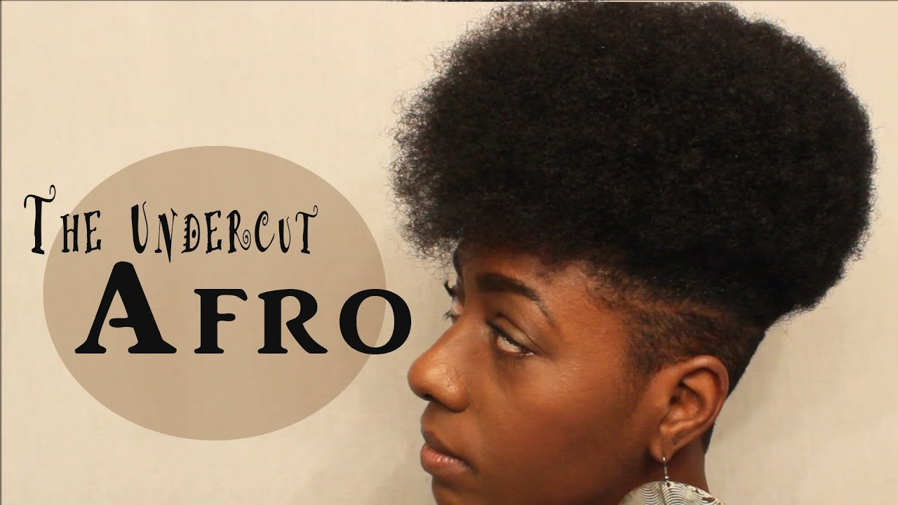natural hair| the undercut afro
